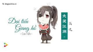 [Pinyin Vietsub] Đại Tiếu Giang Hồ - Cao Tiến (大笑江湖 / Da Xiao Jiang Hu - 高进 / Gao Jin)