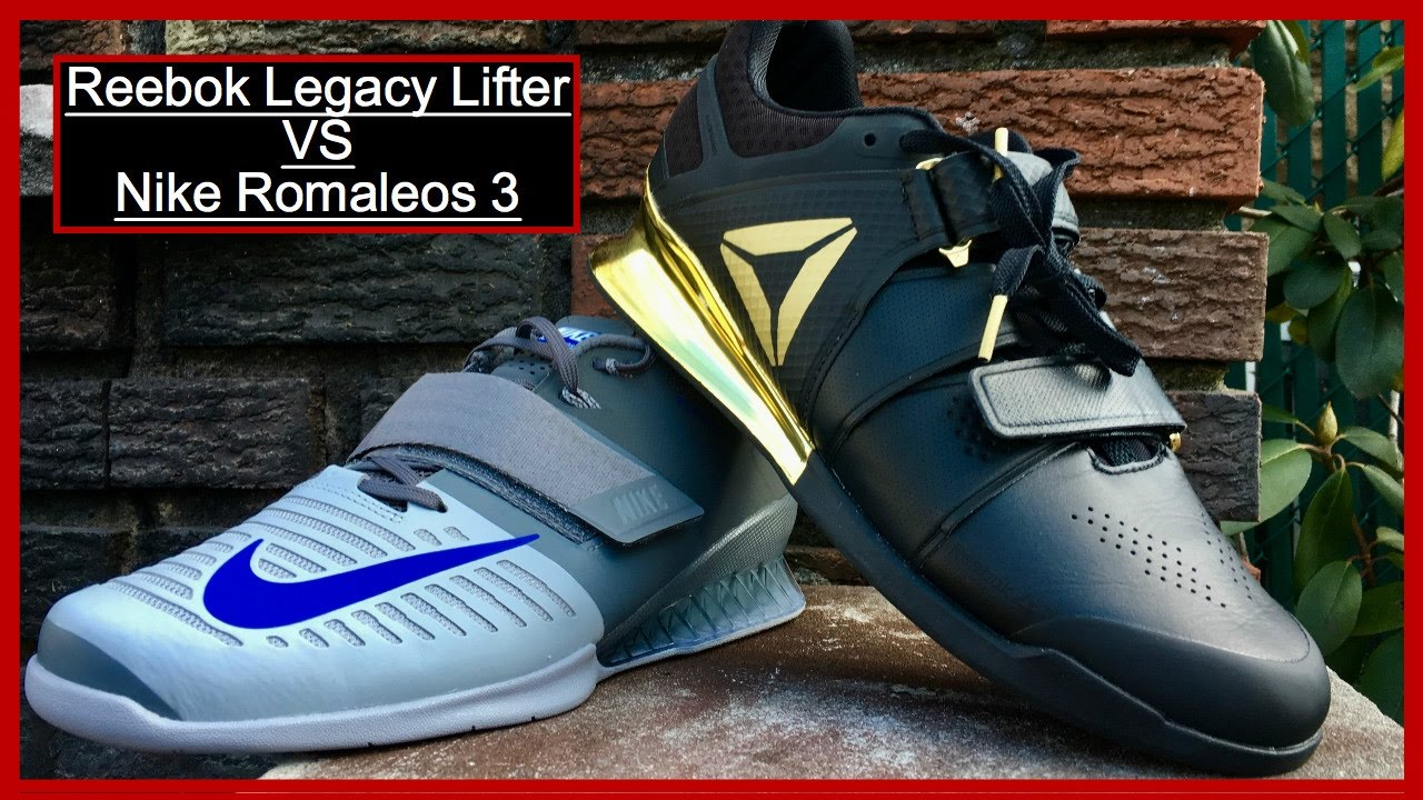 competitive price 49dcb 1f2db Nike Romaleos 3 Vs Reebok Legacy Lifter