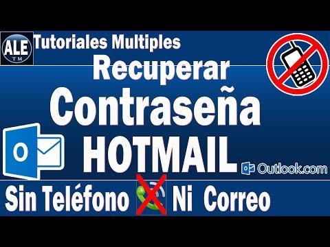 Como Recuperar Contrase�a De Hotmail Sin Numero De Telefono Ni Correo Electronico | Outlook