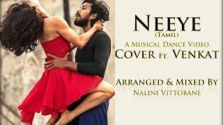 Download Hindi Video Songs - Neeye - A tamil musical dance video | Phani Kalyan | Gomtesh Upadhye | Cover | Venkat | Nalini