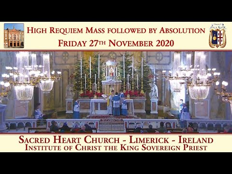Friday 27th November 2020: High Requiem Mass & Absolution. Celebrant & Homilist: Canon Lebocq