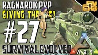 ARK OFFICIAL PVP RAGNAROK - S2 EP27 - GIVING THANKS FOR SCRIBS!