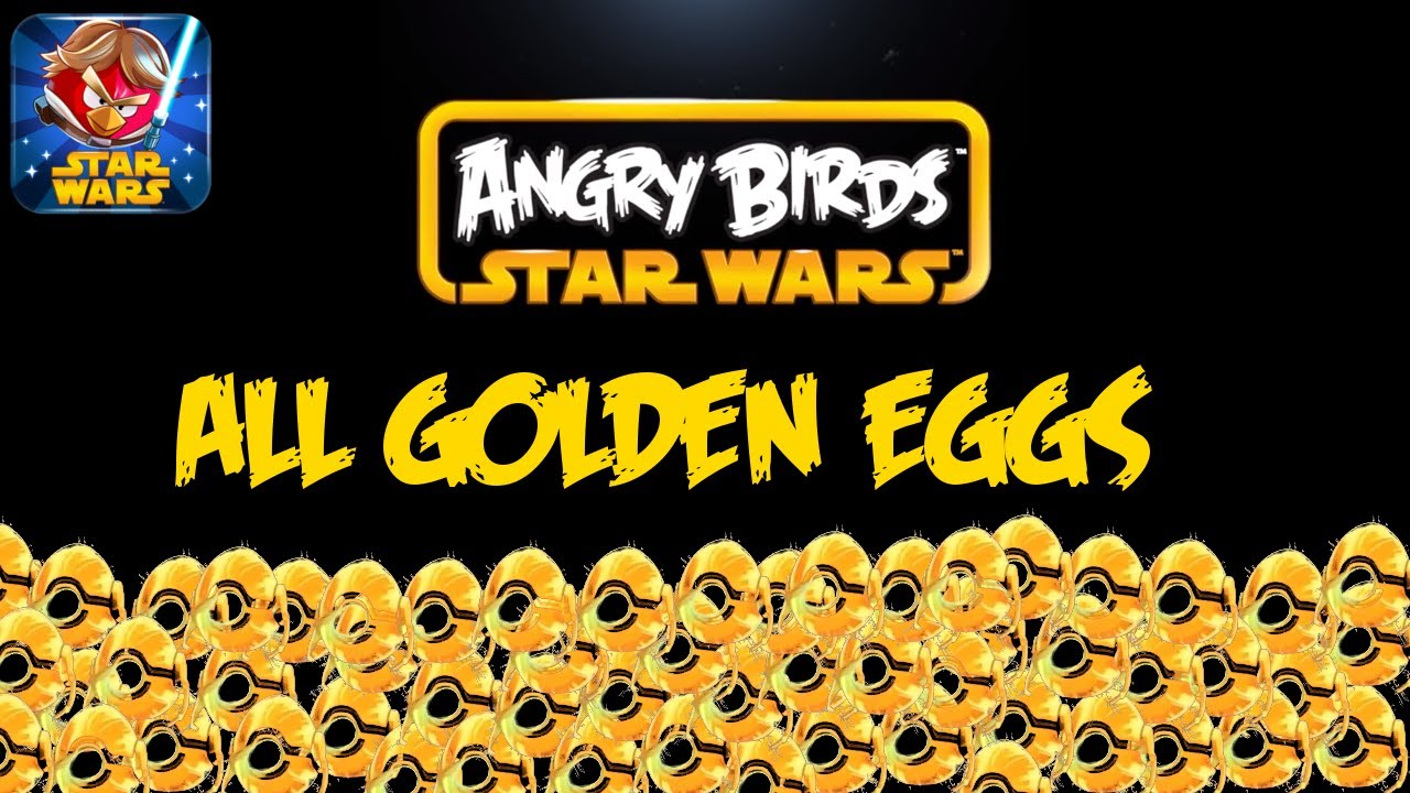 Golden Droids (Golden Eggs) - Angry Birds Star Wars Wiki ...