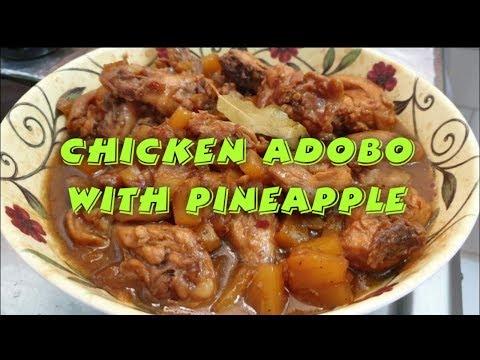 CHICKEN ADOBO WITH PINEAPPLE / ADOBONG MANOK NA MAY PINA      TAGALOG