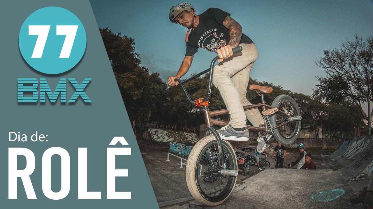 Rolê no Farré + Game of Bike - BMX 77
