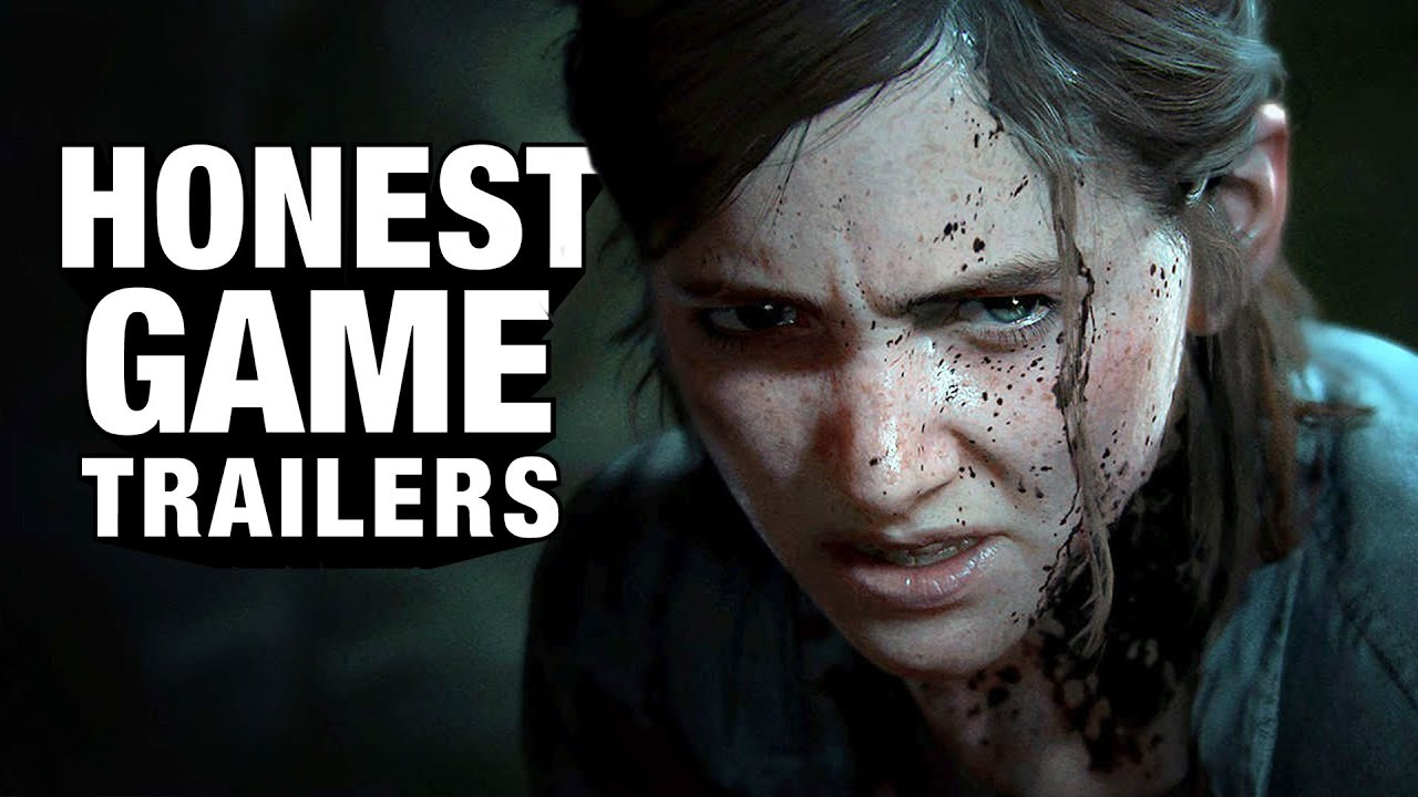 Honest Game Trailers | The Last of Us Part II