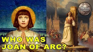 Joan of Arc Was Far From The Holy Figure She's Portrayed As