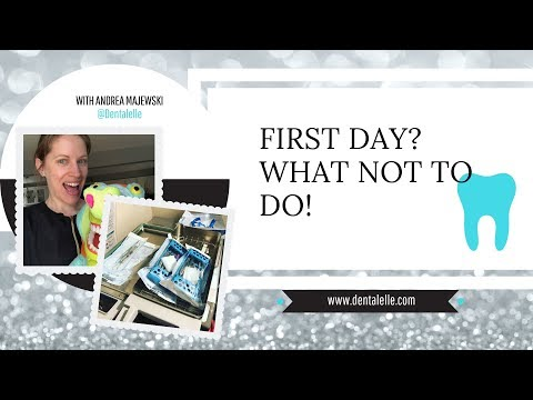What NOT To Do - Your First Dental Office Job!