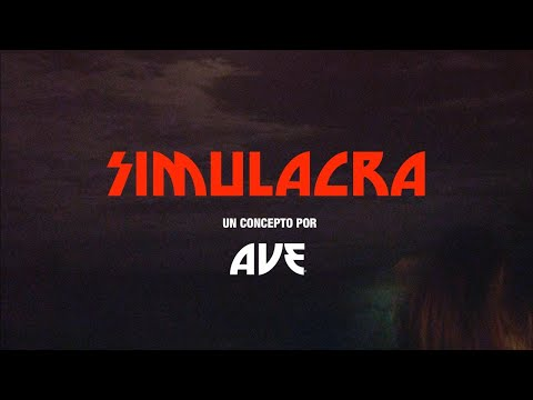 Simulacra por Ave- [Audio Oficial]