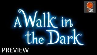 A Walk In The Dark - Xbox One