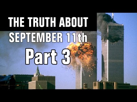 The Truth About September 11th Part 3