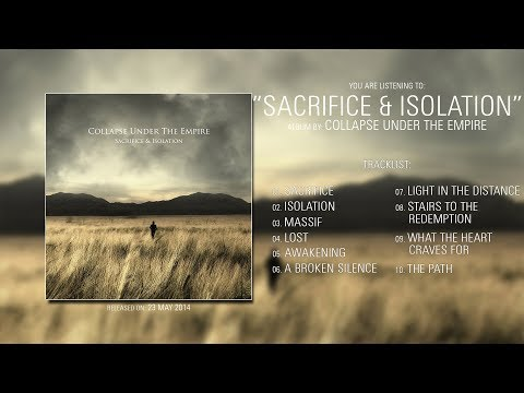 Collapse Under The Empire (Germany) - Sacrifice & Isolation (2014) | Full Album