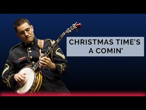 Christmas Time's A Comin' - The U.S. Army Band Bluegrass