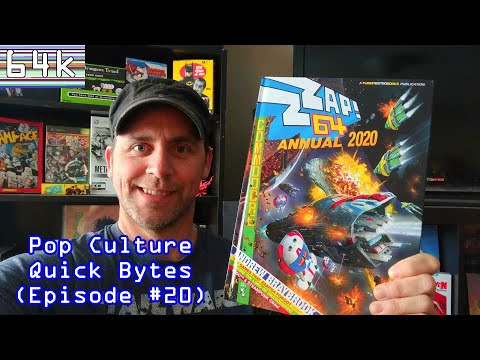 Pop Culture Quick Bytes #20 (Zzap! 64 Annual 2020)