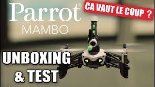 ÇA VAUT LE COUP ? Parrot Mambo - Unboxing + Test
