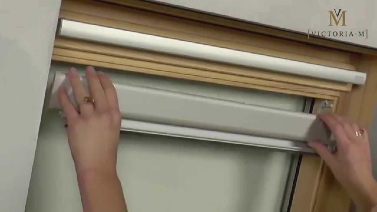 Dachfensterrollo Verdunkelungsrollo Von Victoria M Montage Youtube