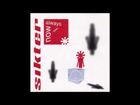 Sikter - Now, Always, Never - 1999 - Full Album