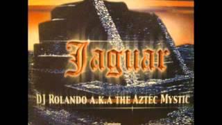DJ Rolando A.K.A. The Aztec Mystic - Jaguar