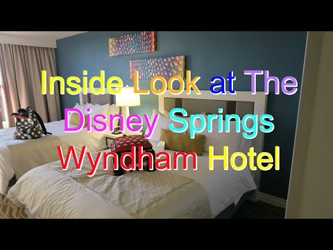 An Inside Look of the Wyndham Disney Springs Resort Hotel