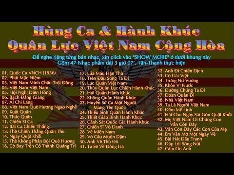☰ ❀ Việt Nam Cộng Hòa ❀ ☰ 47 Hùng Ca ❀ Hành Khúc ❀  3 giờ 07'