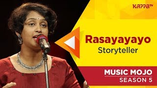 Rasayayayo - Storyteller - Music Mojo Season 5 - Kappa TV