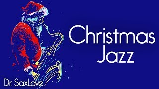 Christmas Jazz • Smooth Jazz Saxophone Instrumental Christmas Music