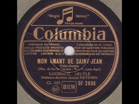 """Lucienne Delyle """"  Mon amant de Saint Jean """" 1942"""