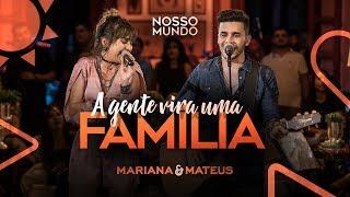 Mariana e Mateus - A Gente Vira Uma Família - DVD Nosso Mundo - IG: marianaemateus
