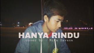 [2.49 MB] HANYA RINDU (Andmesh) cover by Nita Savana