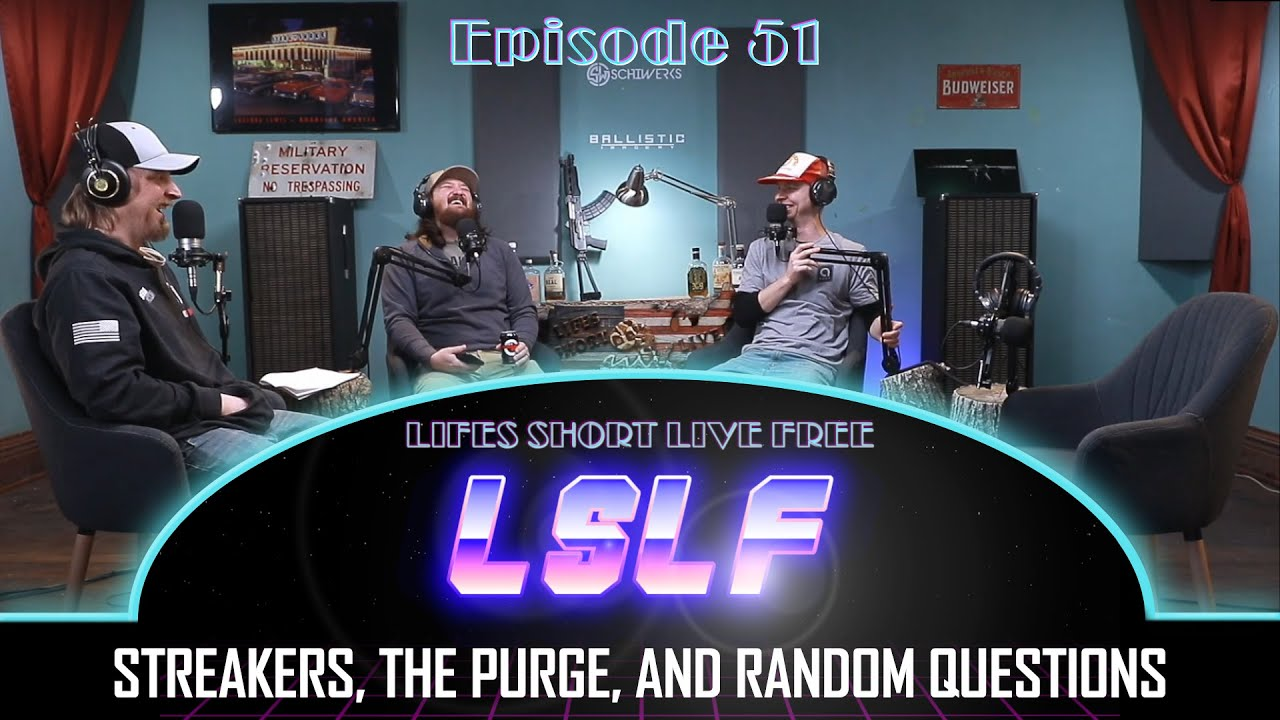 LSLF Podcast #51 - The Purge, Streakers, & Random Questions