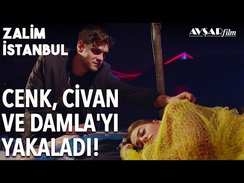Damla Ve Civan Yakalandı, Cenk'in Baskını!   Zalim İstanbul 19. Bölüm
