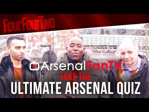 ArsenalFanTV take the Ultimate Arsenal Quiz