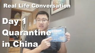 Day 1 Quarantine in China Vlog# 2 (CC Available) - Real Life Chinese Conversation