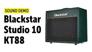 Blackstar Studio 10 KT88 - Sound Demo (no talking)