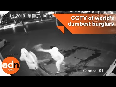 CCTV of world's dumbest burglars