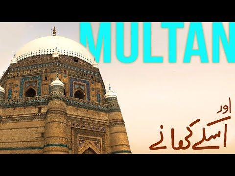 Multan - the city of saints and the best food in Pakistan