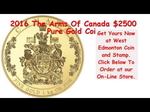 2016 The Arms Of Canada $2500 Pure Gold Coin