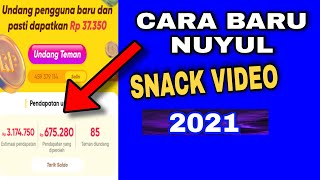 cara barunuyul snackvideo 2021 screenshot 1