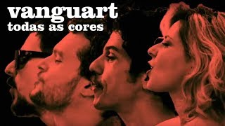 Vanguart - Todas as Cores (Videoclipe Oficial)