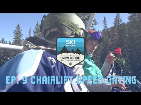 The Snow Report Episode 9: Chairlift Speed Dating