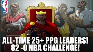 ALL-TIME 25+ POINT PER GAME STREAK LEADERS!! 82-0 CHALLENGE! SO MANY NBA GOATS! NBA 2K17 MY LEAGUE