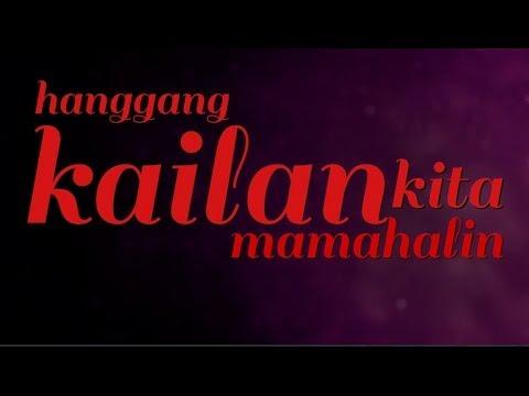 HANGGANG KAILAN KITA MAMAHALIN - ANGELINE QUINTO | HD Lyric Video