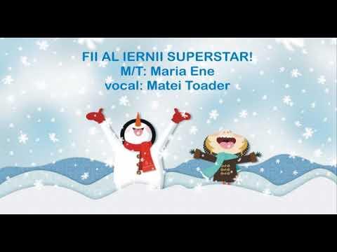 Fii al iernii superstar! – Cantece pentru copii in limba romana