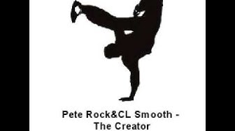 Pete Rock & CL Smooth - The Creator