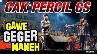 CAK PERCIL CS GAWE GEGER PENONTON !!! TERBARU 2020