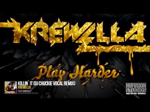 Krewella - Killin' It (DJ Chuckie Vocal Remix) - High Quality