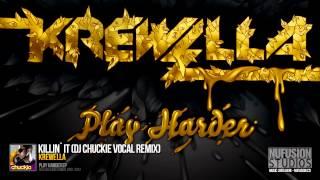 Play Killin' It (Chuckie vocal mix)