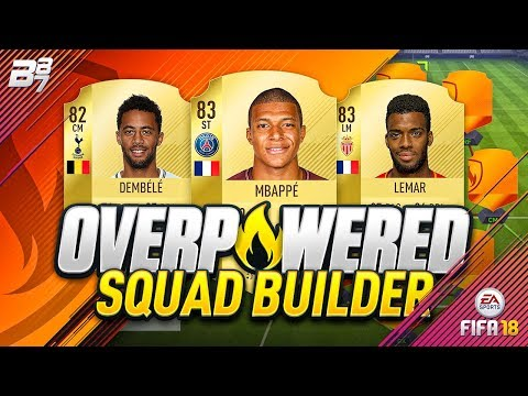 OVERPOWERED SQUAD BUILDER! w MBAPPE AND LEMAR!  FIFA 18 ULTIMATE TEAM