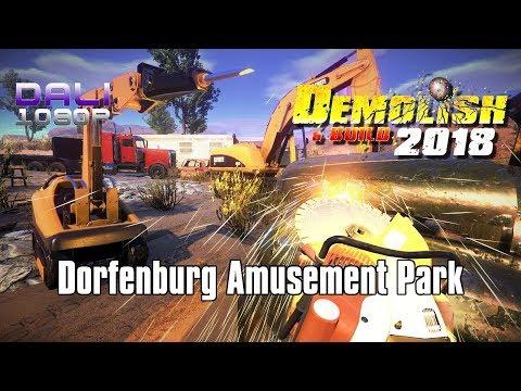 Demolish & Build 2018 - Let's visit the Dorfenburg Amusement Park!