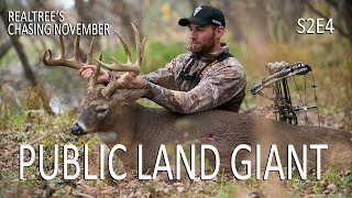 Public Land Giant, Incredible Buck Grunting | Chasing November S2E4